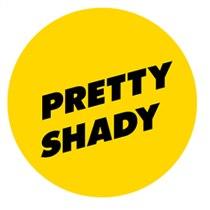 Pretty Shady